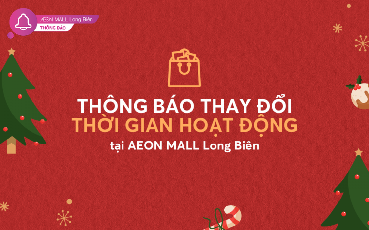 AEON MALL LONG BIEN EXTENDS OPERATING TIME DURING CHRISTMAS AND NEW YEAR'S DAY