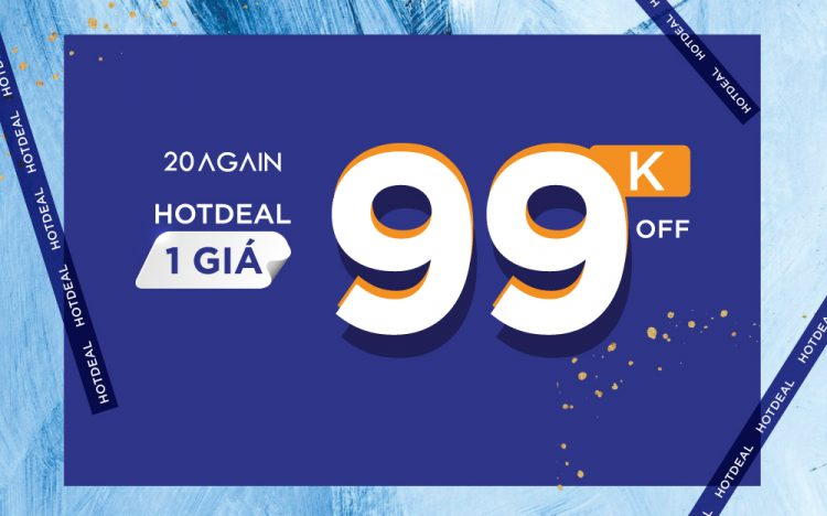 SPECIAL OFFER – HOT DEAL ONLY FROM 99.000VND